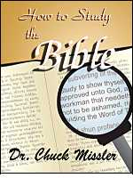 How To Study The Bible, by Chuck Missler
