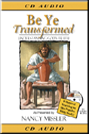 Be Ye Transformed CD Audio of Seminar
