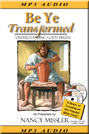 Be Ye Transformed MP3 on Disk
