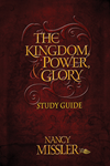 The Kingdom Power & Glory Study Guide